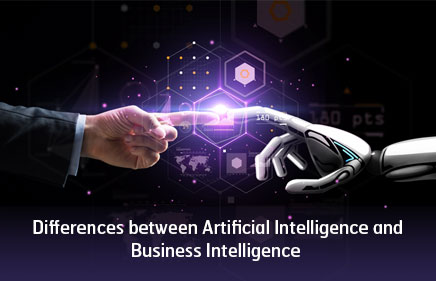Differences between Artificial Intelligence and Business Intelligence